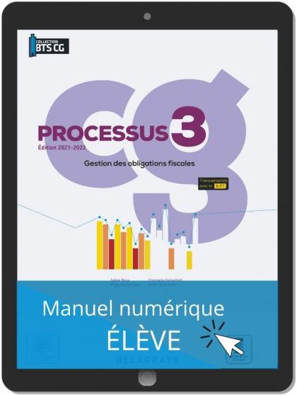 Processus 3 - Gestion des obligations fiscales BTS Comptabilité Gestion (CG) (2021) - Pochette - Manuel numérique élève