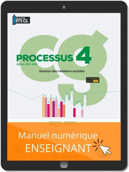 Processus 4 - Gestion des relations sociales BTS Comptabilité Gestion (CG) (2021) - Pochette - Manuel numérique enseignant