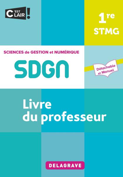 Sciences de gestion et numérique 1re STMG (2021) - Pochette - Livre du professeur