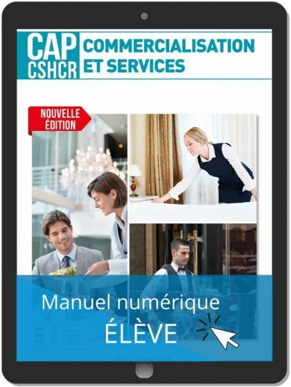 Commercialisation et services CAP CSHCR 1re et 2e années (2021) - Pochette - Manuel numérique élève