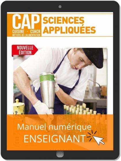 Sciences appliquées 1re et 2e années CAP Cuisine, CSHCR et Métiers de l'alimentation (2021) - Pochette - Manuel numérique enseignant