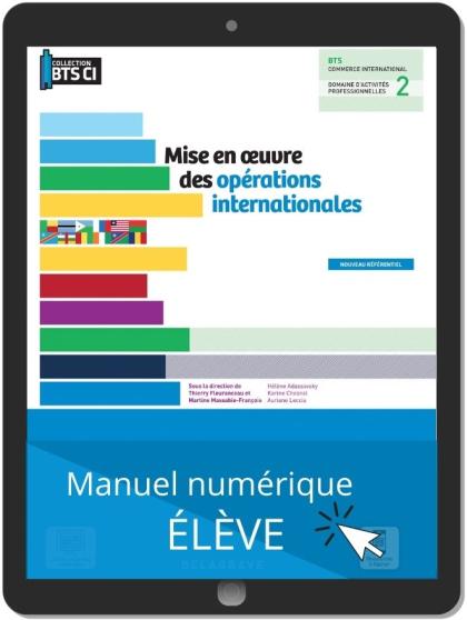 Mise en œuvre des opérations internationales, BTS Commerce international (2021) - Pochette - Manuel numérique élève