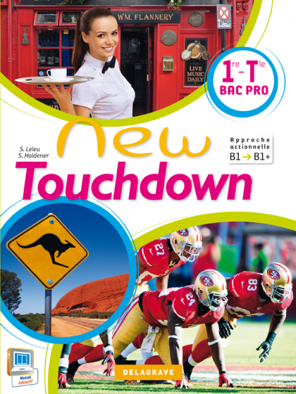 New Touchdown 1re, Tle Bac Pro (2014) - Manuel élève