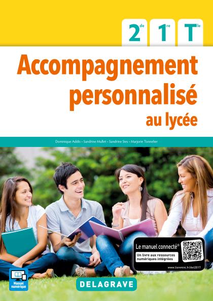 Accompagnement Personnalisé au lycée 2de, 1re, Tle (2017) - Pochette élève