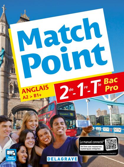 Match Point 2de, 1re, Tle Bac Pro (2017) - Pochette élève