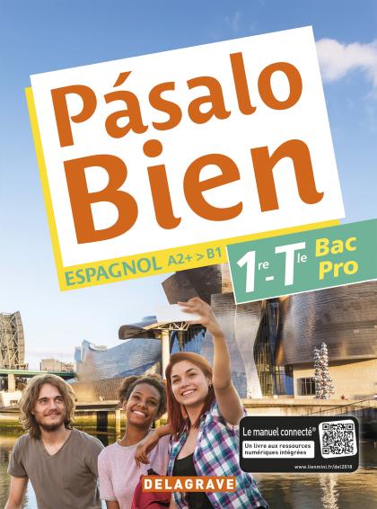 Pásalo Bien 1re,Tle Bac Pro (2018) - Pochette élève