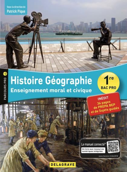 Histoire Géographie Enseignement moral et civique (EMC) 1re Bac Pro (2018) - Pochette élève