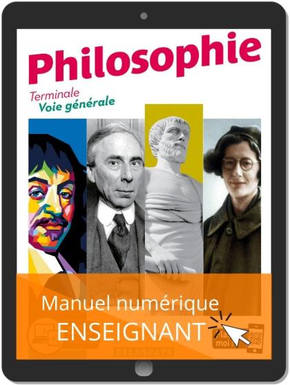 Philosophie Terminale Voie Générale (2020) - Manuel - Manuel numérique enseignant