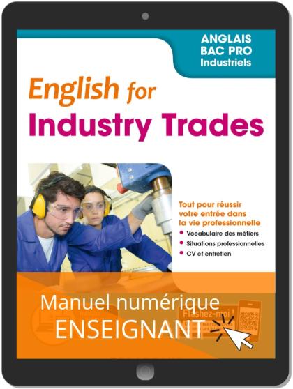 English for Industry Trades - Anglais Bac Pro (2019) - Pochette - Manuel numérique enseignant