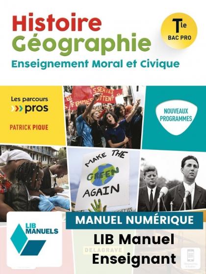 Histoire Géographie EMC Tle Bac Pro (2021) - Pochette - Manuel numérique enseignant