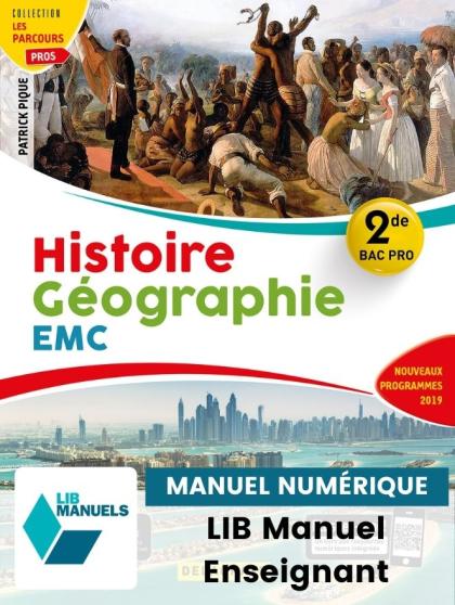Histoire Géographie EMC 2de Bac Pro (2019) - Pochette - Manuel numérique enseignant