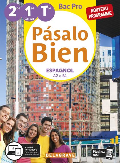 Pásalo Bien Espagnol 2de, 1re, Tle Bac Pro (2020) - Pochette élève