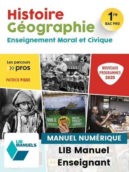 Histoire Géographie EMC 1re Bac Pro (Ed. num. 2021) - Pochette - Manuel numérique enseignant