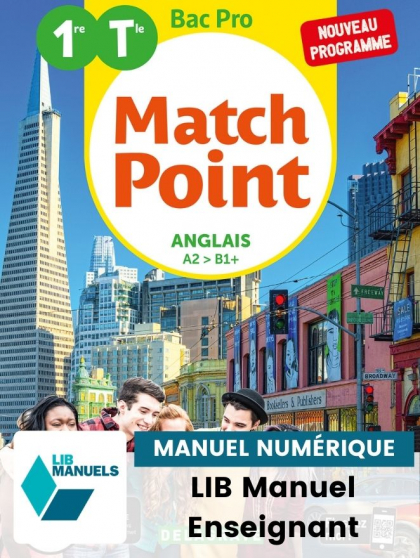 Match Point Anglais 1re, Tle Bac Pro (2020) - Pochette - Manuel numérique enseignant