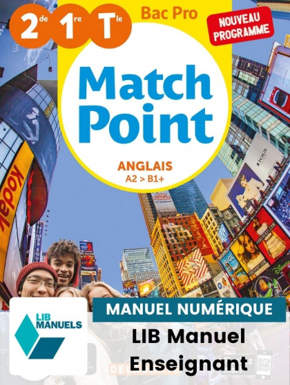 Match Point Anglais 2de, 1re, Tle Bac Pro (Ed. num. 2021)  - Pochette - Manuel numérique enseignant