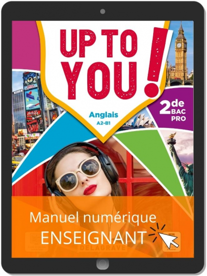 Up To You! Anglais 2de Bac Pro (2021) - Manuel numérique enseignant
