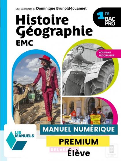 Histoire Géographie EMC 1re Bac Pro (2021) - Manuel - Manuel numérique élève