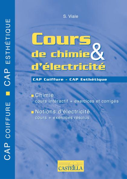 Cours de chimie et d'électricité CAP Coiffure, CAP Esthétique - Manuel élève
