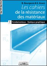 Les cahiers de la résistance des matériaux Bac STI2D, Bac Pro (2010)