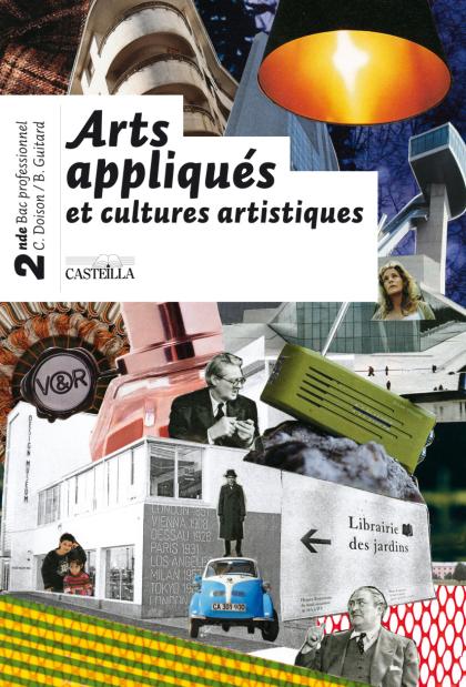Arts appliqués et cultures artistiques 2de Bac Pro (2009) - Manuel élève
