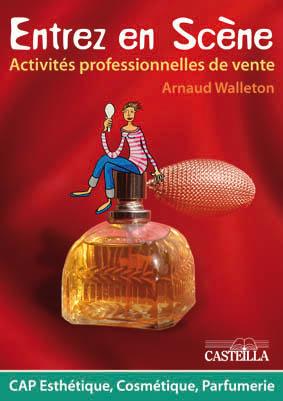 Activités professionnelles de vente CAP Esthétique-Cosmétique-Parfumerie - Pochette élève