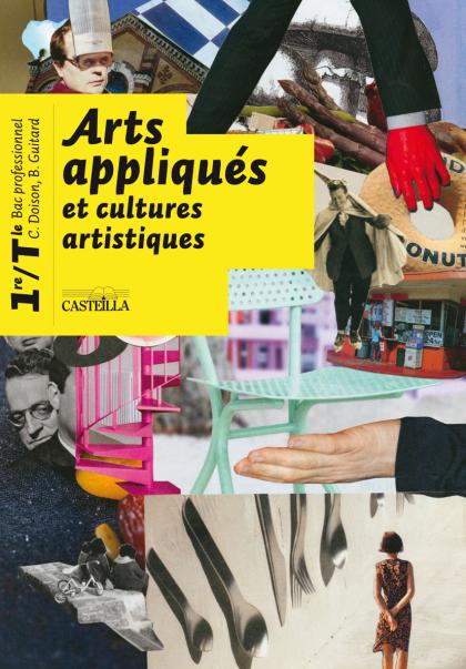Arts appliqués et cultures artistiques 1re, Tle Bac Pro (2010) - Manuel élève