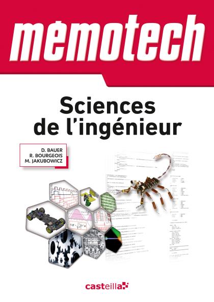 Mémotech Sciences de l'Ingénieur 1re, Tle Bac S, CPGE (2011)