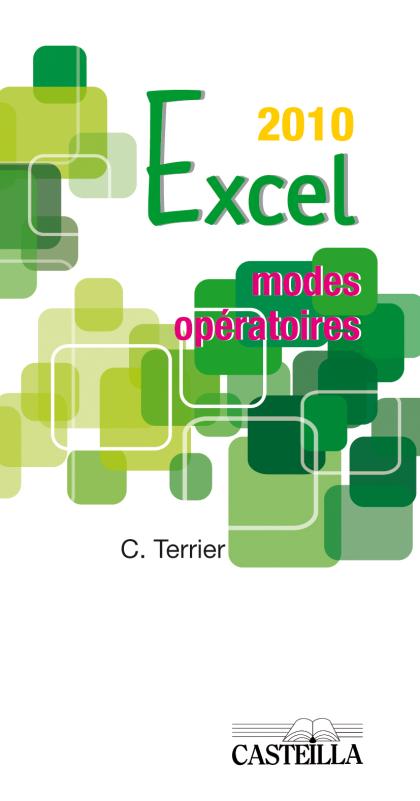 Modes opératoires Excel - Version 2010