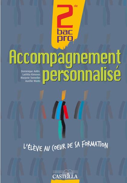 Accompagnement personnalisé 2de, 1re Bac Pro (2011) - Pochette élève