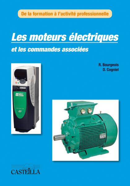 Les moteurs électriques et les commandes associées (2012)