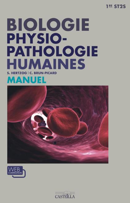 Biologie physiopathologie humaines 1re ST2S (2012) - Manuel élève