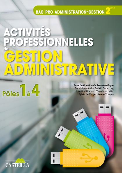 Activités professionnelles de gestion administrative 2e Bac Pro GA (2012) - Pochette élève
