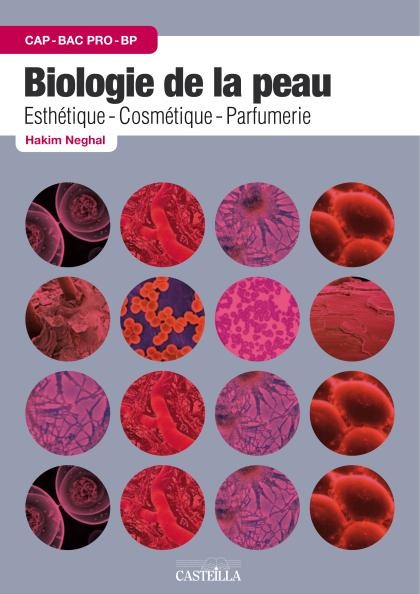 Biologie de la peau CAP BP Bac Pro esthétique, cosmétique - parfumerie (2012) - Pochette élève
