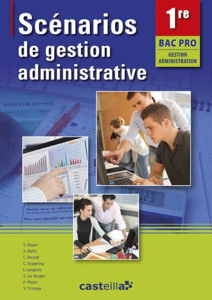 Scénarios de gestion administrative 1re Bac Pro (2013) - Pochette élève