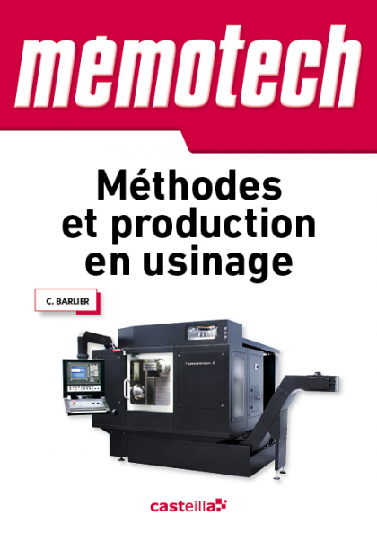 Mémotech Méthodes et production en usinage (2013)