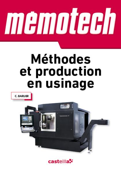 Mémotech Méthodes et production en usinage (2013)