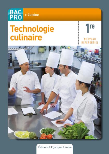 Technologie culinaire 1re bac pro cuisine pochette l ve for Technologie cuisine bac pro