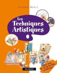 Les techniques artistiques (2009) - Référence