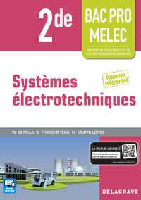 Systèmes électrotechniques 2de Bac Pro MELEC (2016) - Pochette élève