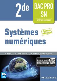 Systèmes numériques 2de Bac Pro SN (2016) - Pochette élève