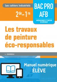 Les travaux de peinture éco-responsables - Bac Pro AFB (2016) - Manuel numérique élève