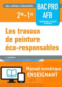 Les travaux de peinture éco-responsables - Bac Pro AFB (2016) - Manuel numérique enseignant