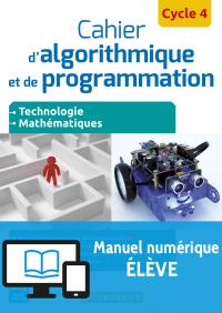 Cahier d'algorithmique et de programmation Cycle 4 (2016) - Manuel interactif élève