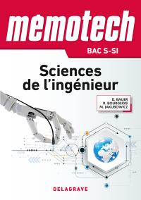 Mémotech Sciences de l'ingénieur 1re, Tle Bac S CPGE (2017) - Référence