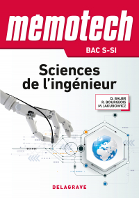 Mémotech Sciences de l'ingénieur 1re, Tle Bac S - CPGE (2017)