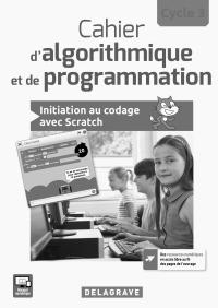 Cahier d'algorithmique et de programmation Cycle 3 (2017) - Livre du professeur