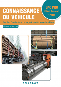 Connaissance du véhicule 1re, Tle Bac Pro Conducteur transport routier marchandises (2018) - Pochette élève