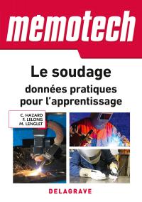 Memotech Le soudage : données pratiques pour l'apprentissage (2018) - Ouvrage de référence
