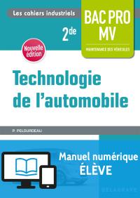 Technologie automobile 2de Bac Pro (2018) - Manuel numérique élève