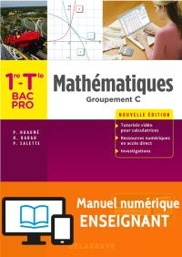 Mathématiques - Groupement C - 1re, Tle Bac Pro (2018) - Pochette - Manuel numérique enseignant